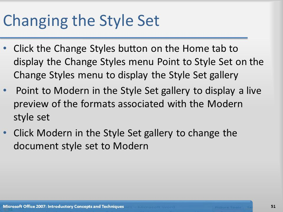 Changing the Style Set