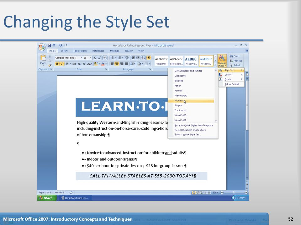 Changing the Style Set Microsoft Office 2007: Introductory Concepts and Techniques