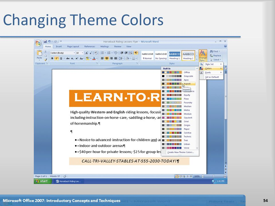 Changing Theme Colors Microsoft Office 2007: Introductory Concepts and Techniques