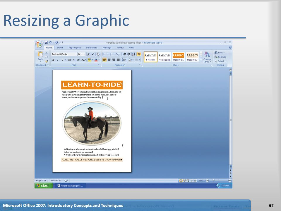 Resizing a Graphic Microsoft Office 2007: Introductory Concepts and Techniques
