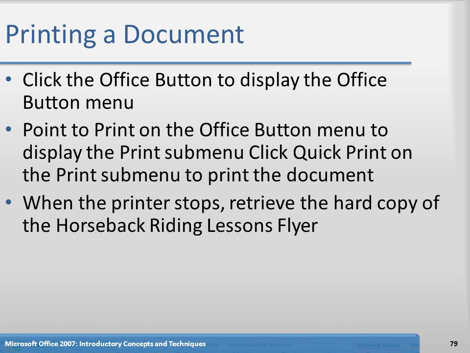 Printing a Document Click the Office Button to display the Office Button menu.