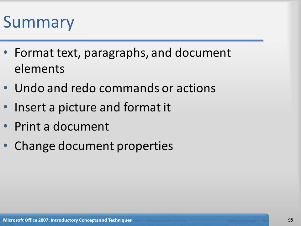 Summary Format text, paragraphs, and document elements