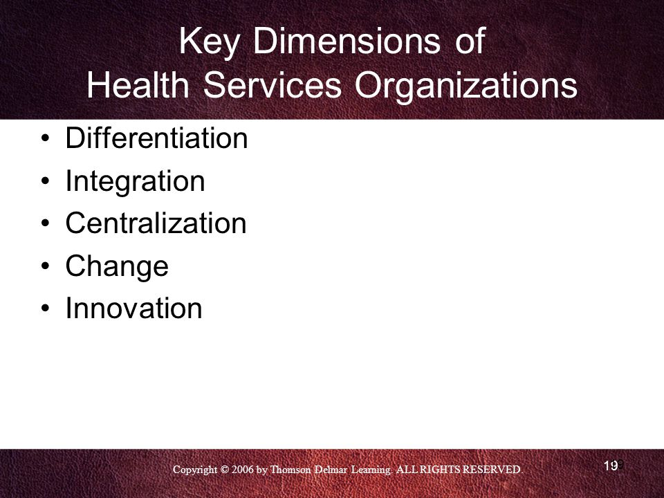 Key Dimensions of Health Services Organizations