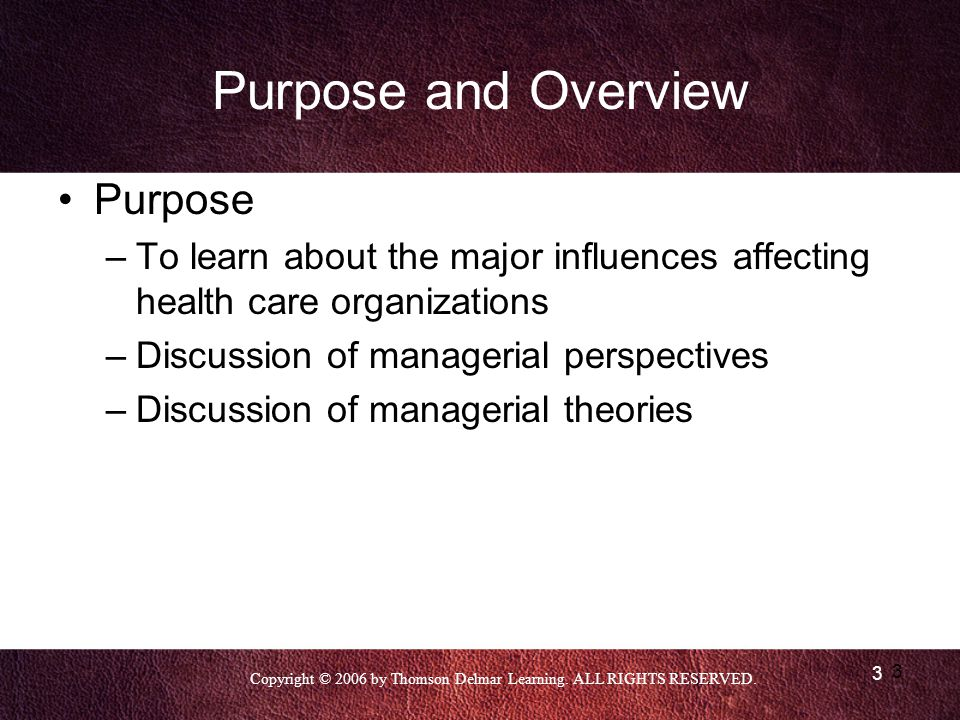 Purpose and Overview Purpose