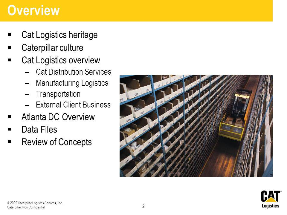 Overview Cat Logistics heritage Caterpillar culture
