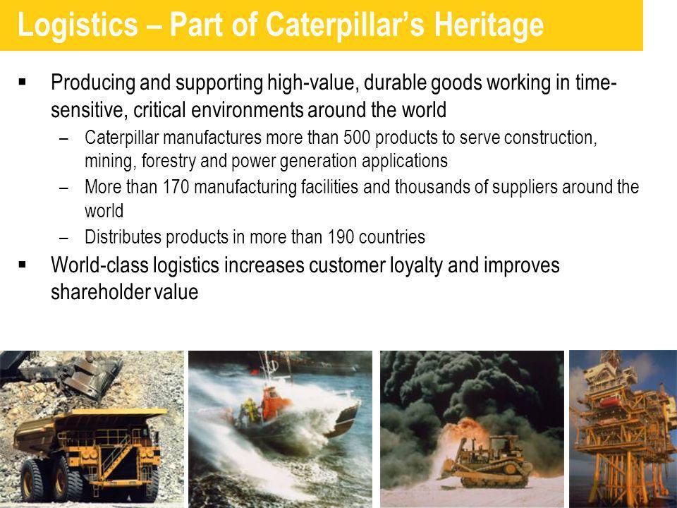 Logistics – Part of Caterpillar's Heritage