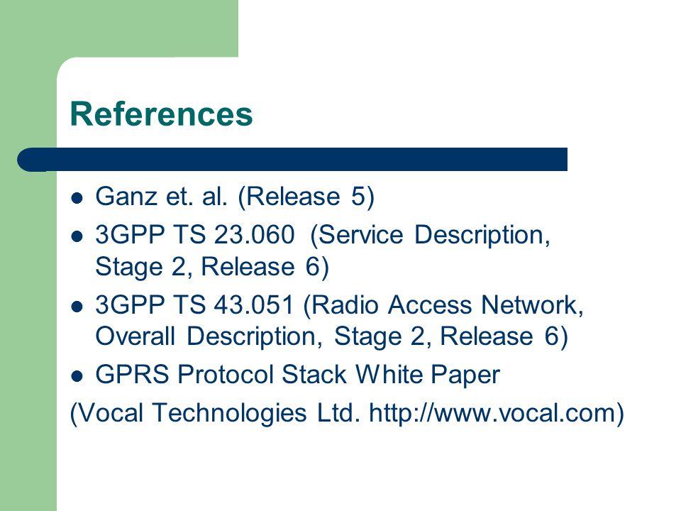 References Ganz et. al. (Release 5)
