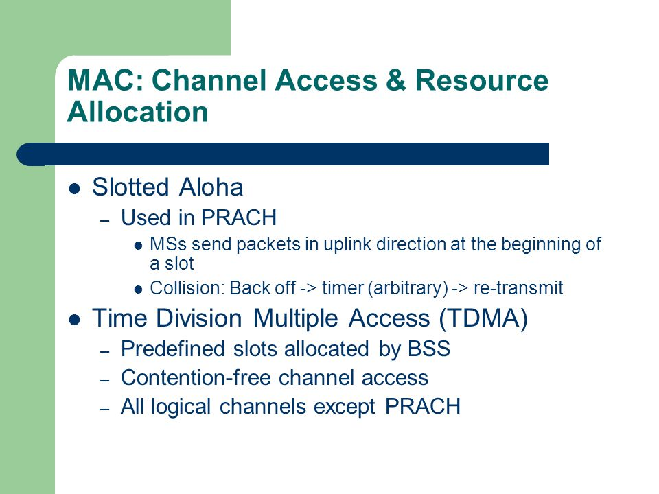 MAC: Channel Access & Resource Allocation