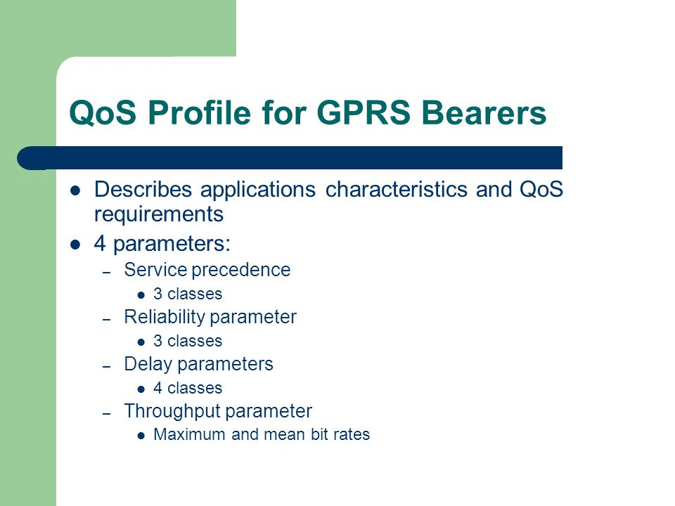QoS Profile for GPRS Bearers