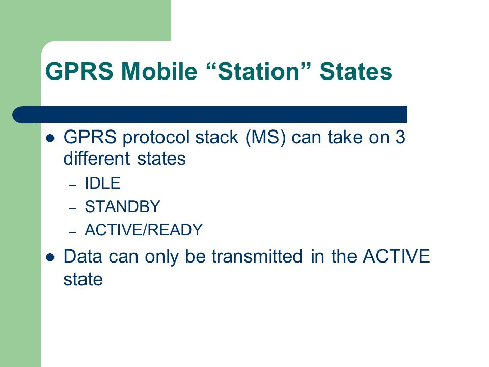 GPRS Mobile Station States