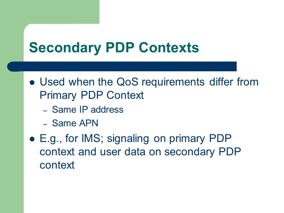 Secondary PDP Contexts