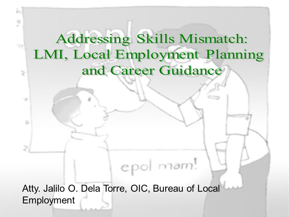 Addressing Skills Mismatch: LMI, Local Employment Planning