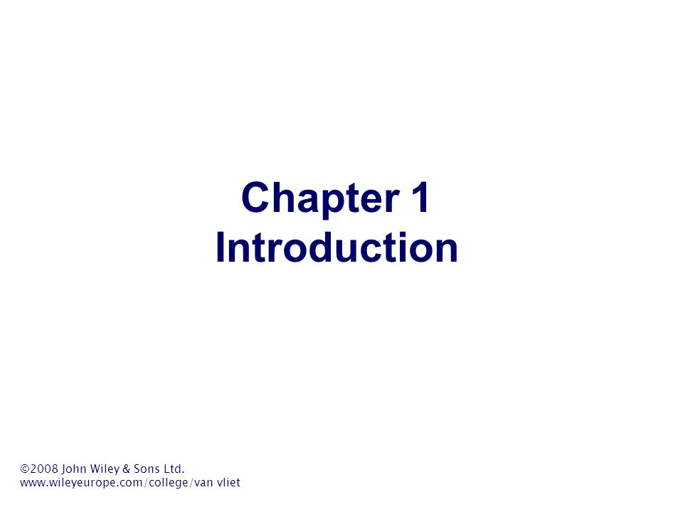 Chapter 1 Introduction Note that the book is misleadingly simple.