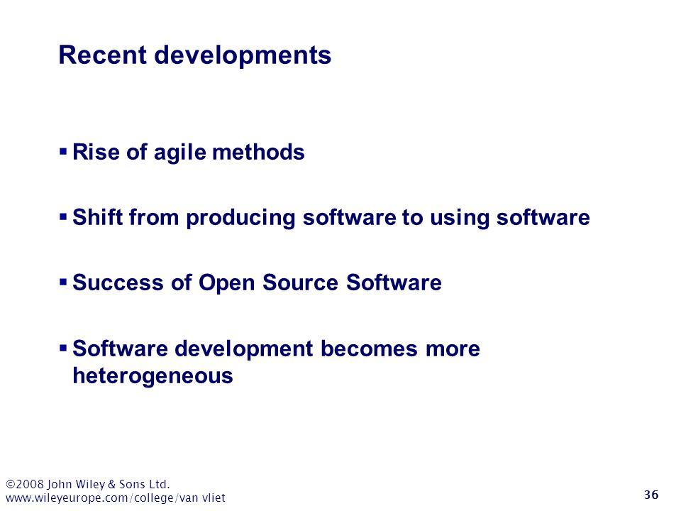 Recent developments Rise of agile methods