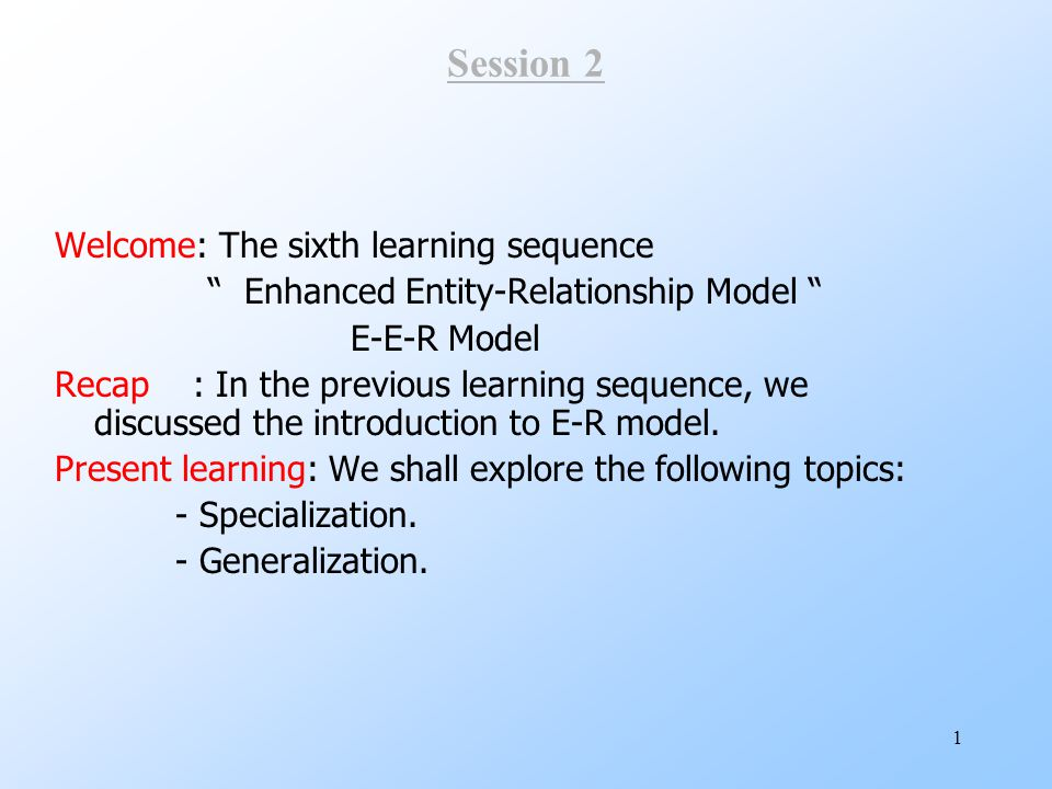 Session 2 Welcome: The sixth learning sequence