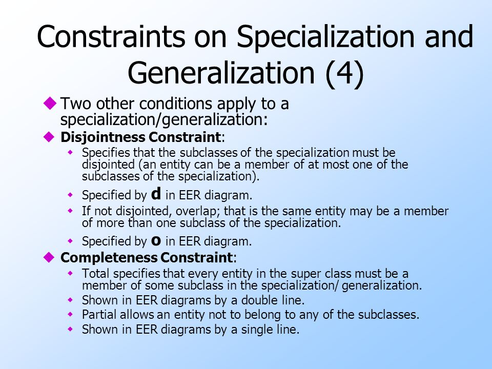 Constraints on Specialization and Generalization (4)