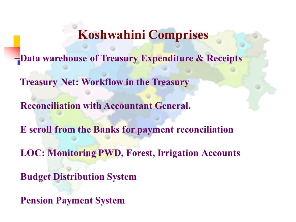 Koshwahini Comprises Treasury Net: Workflow in the Treasury