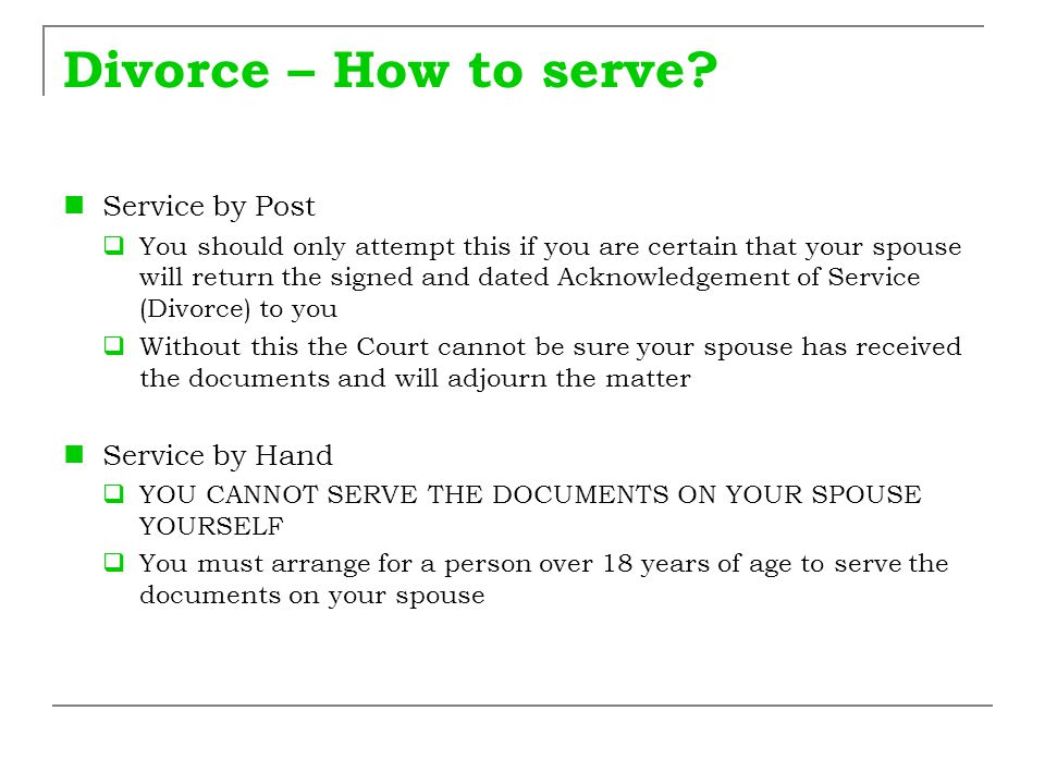 Divorce – How to serve Service by Post Service by Hand