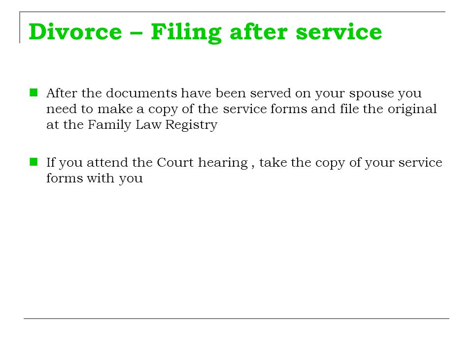 Divorce – Filing after service