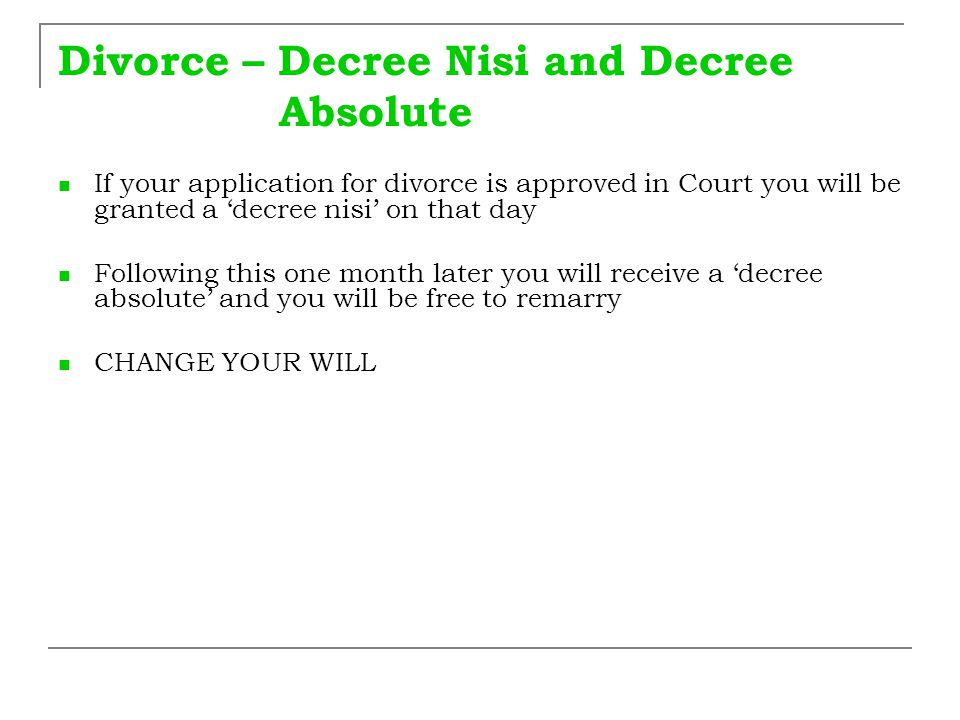 Divorce – Decree Nisi and Decree Absolute