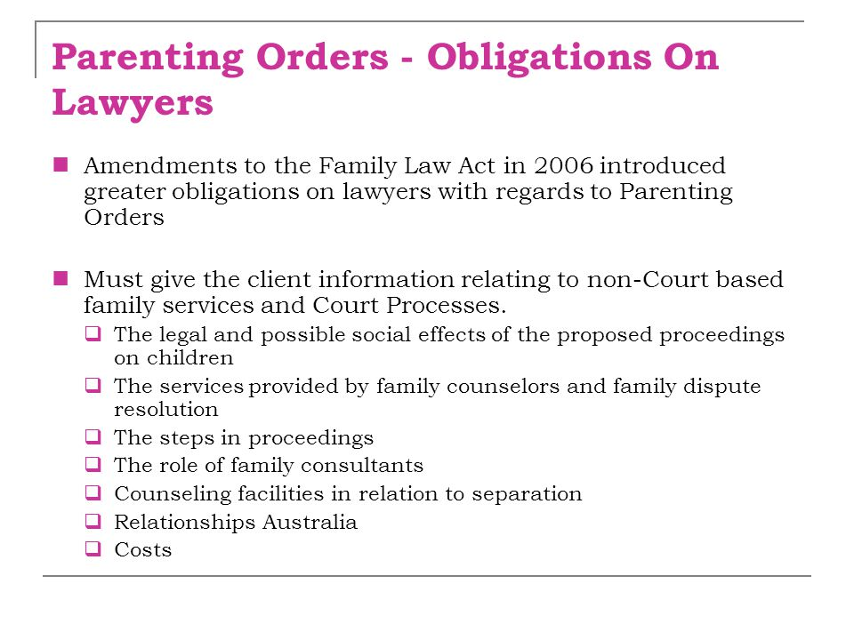 Parenting Orders - Obligations On Lawyers