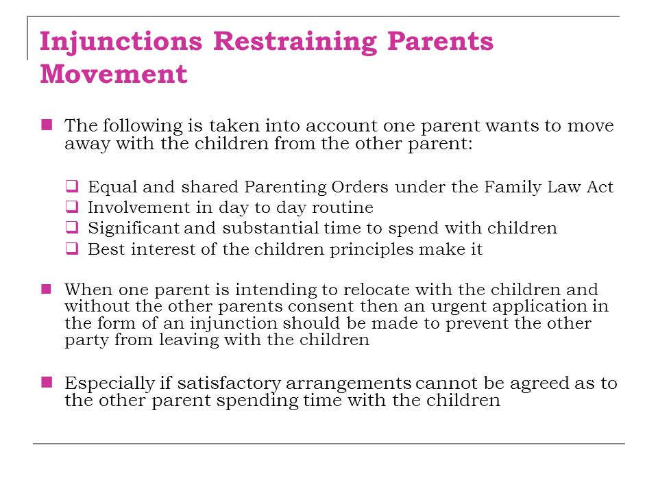 Injunctions Restraining Parents Movement