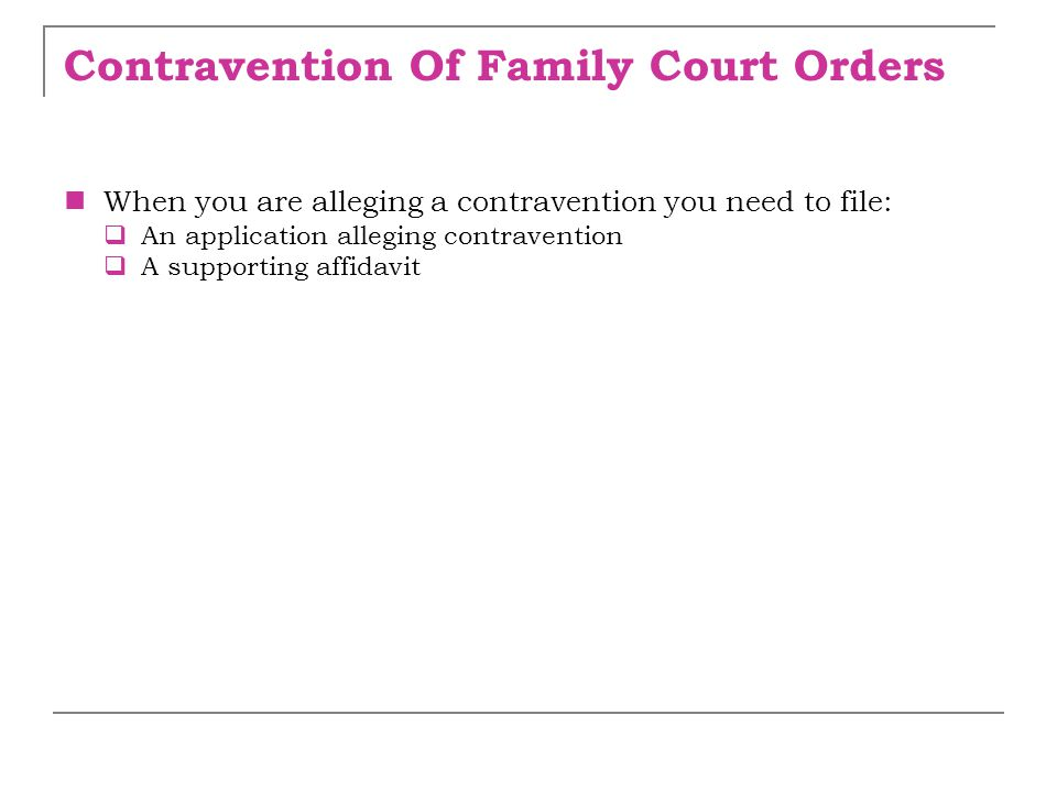 Contravention Of Family Court Orders