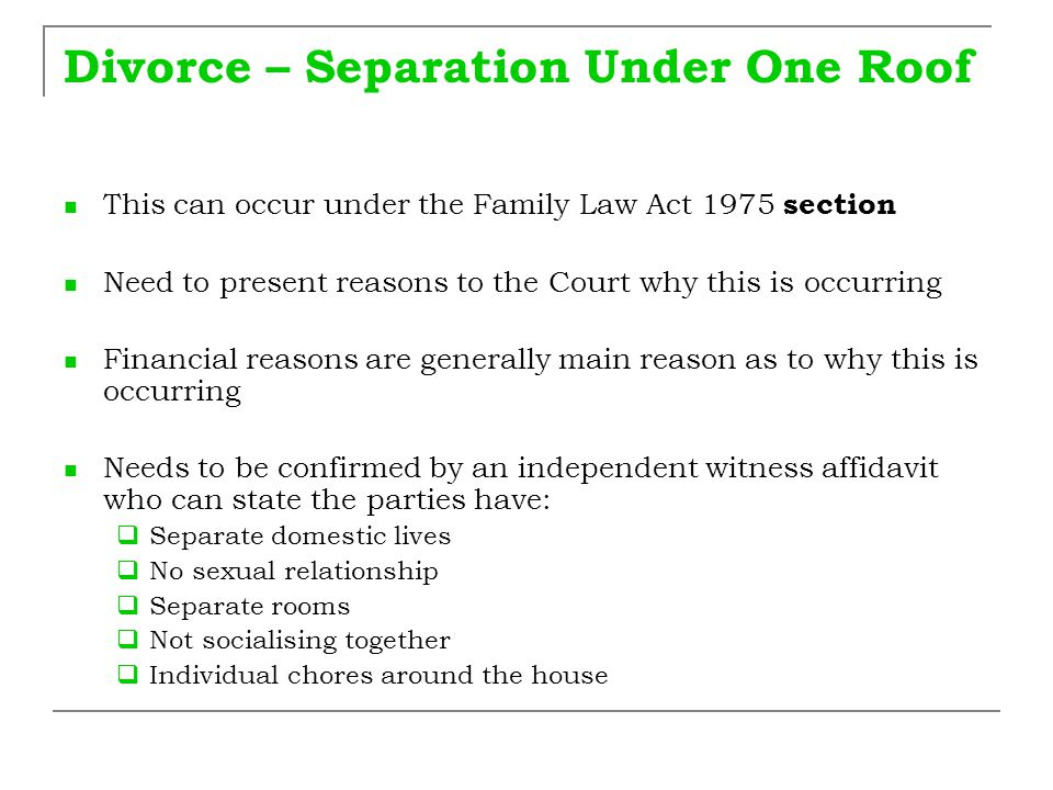 Divorce – Separation Under One Roof