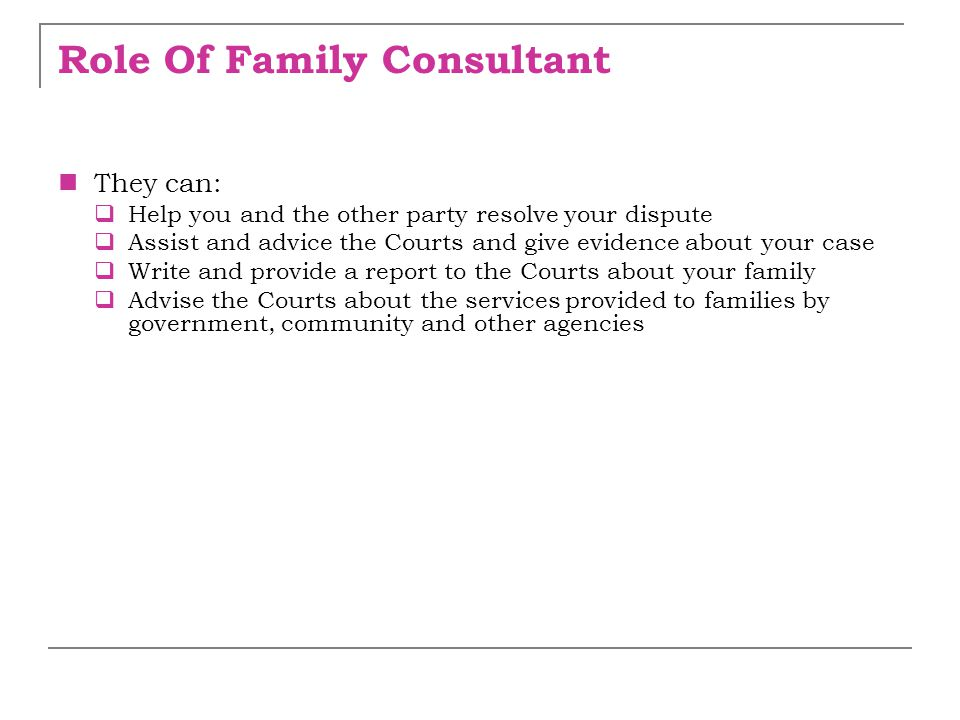 Role Of Family Consultant