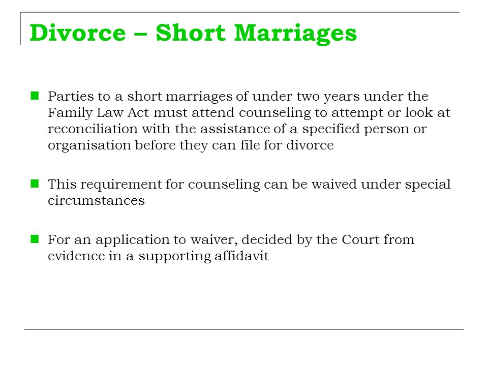 Divorce – Short Marriages