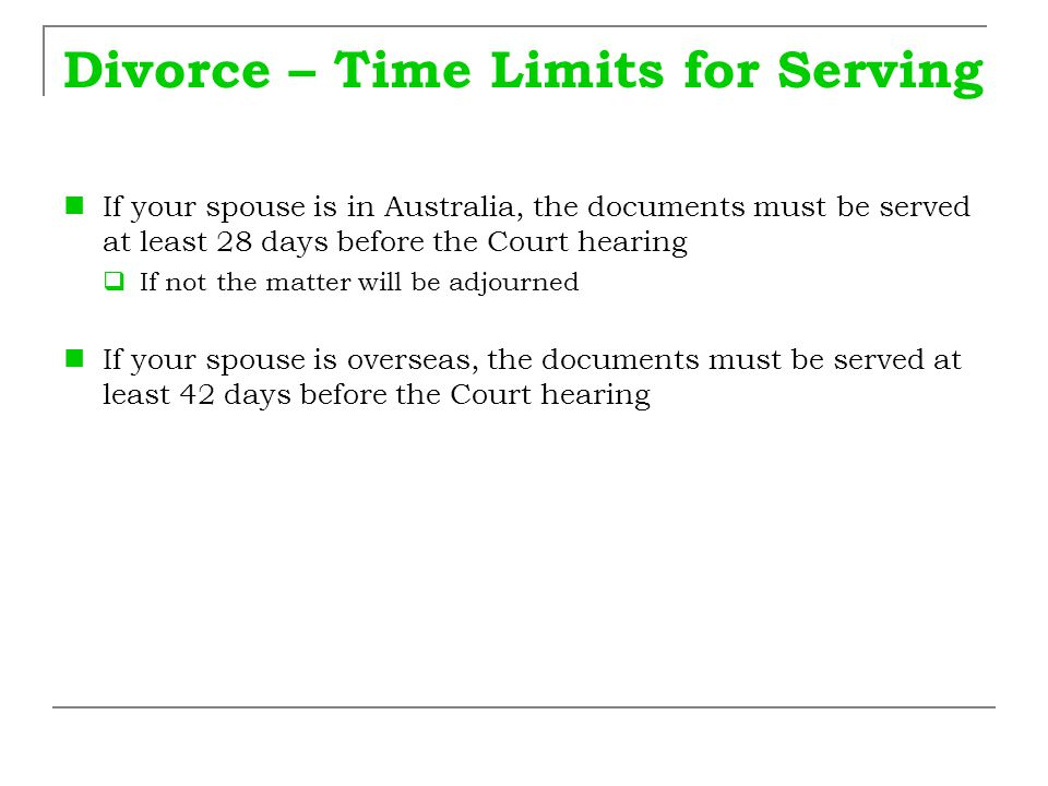 Divorce – Time Limits for Serving