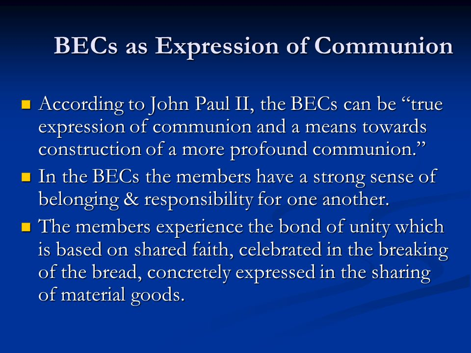 BECs as Expression of Communion