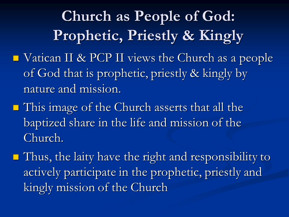 Church as People of God: Prophetic, Priestly & Kingly