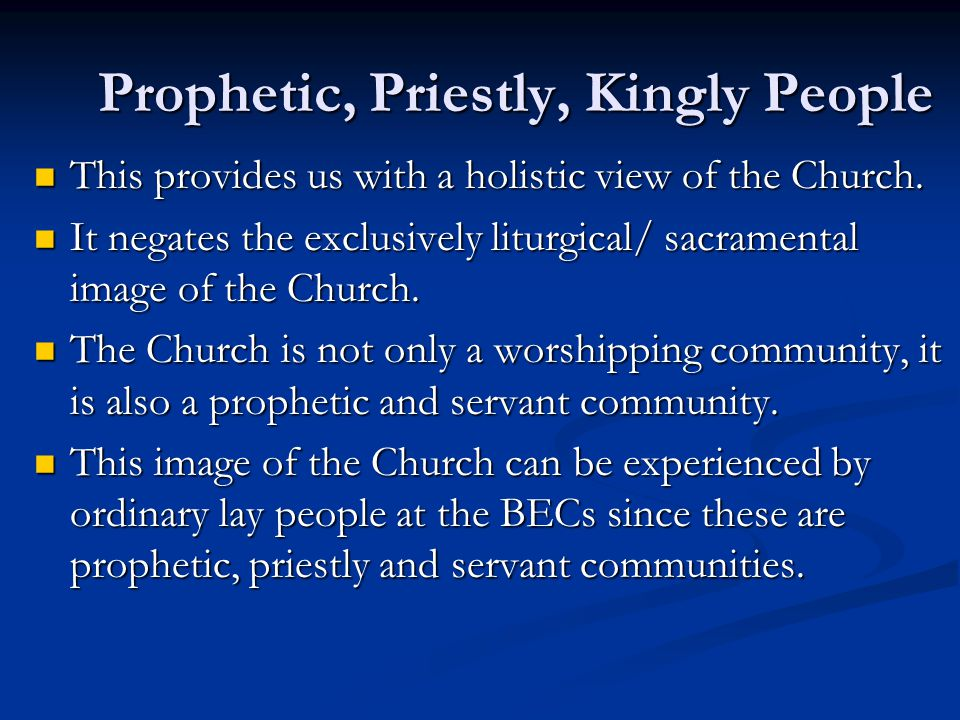Prophetic, Priestly, Kingly People