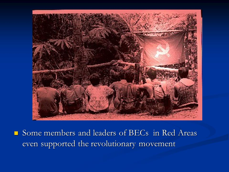 Some members and leaders of BECs in Red Areas even supported the revolutionary movement