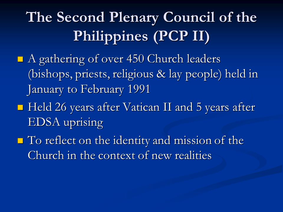 The Second Plenary Council of the Philippines (PCP II)