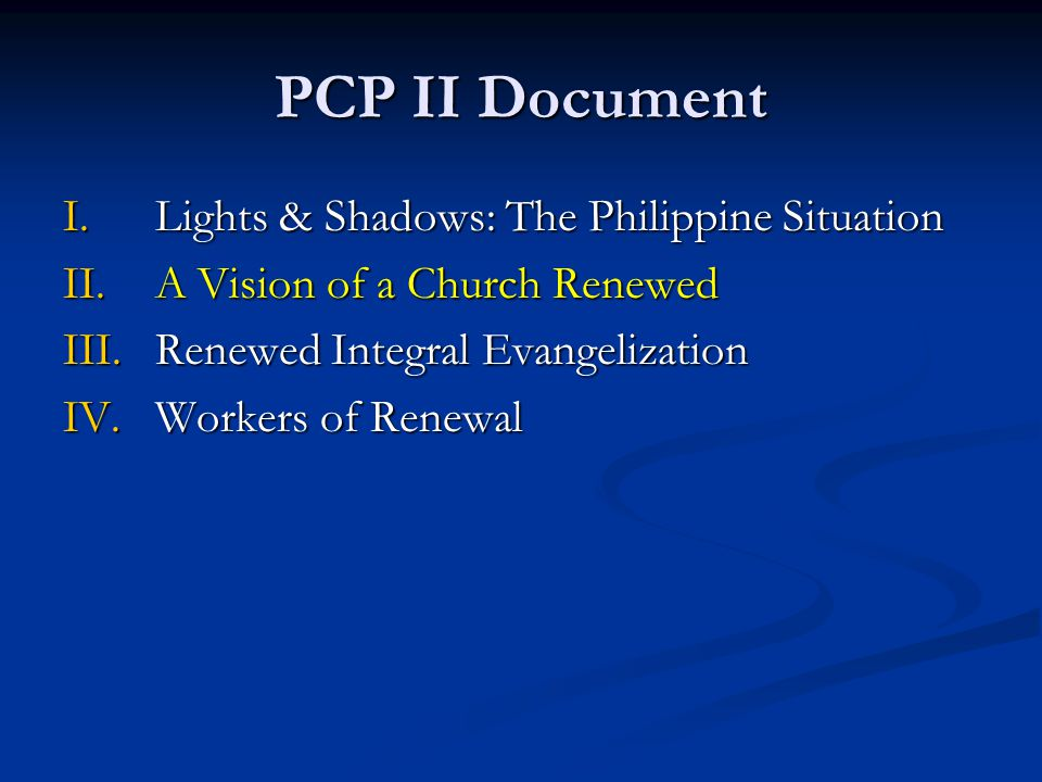 PCP II Document Lights & Shadows: The Philippine Situation