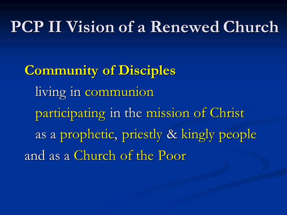 PCP II Vision of a Renewed Church