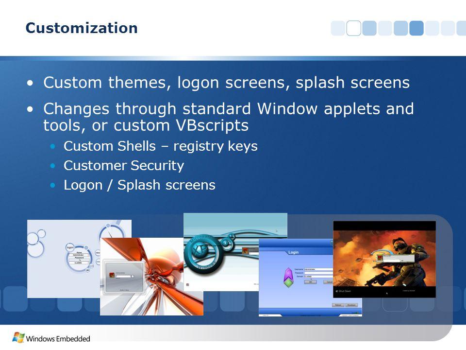 Custom themes, logon screens, splash screens