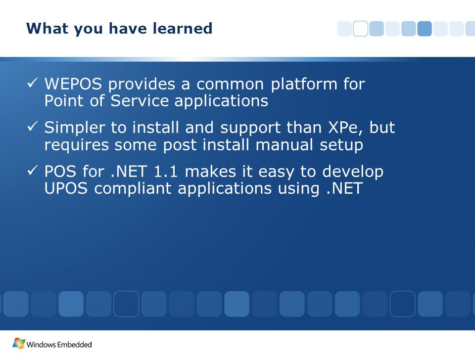 WEPOS provides a common platform for Point of Service applications