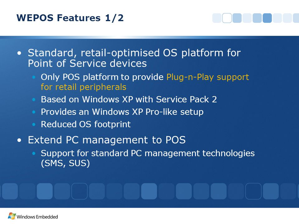 Standard, retail-optimised OS platform for Point of Service devices