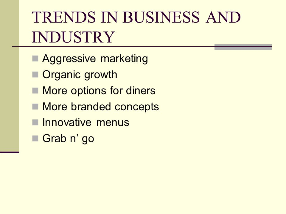 TRENDS IN BUSINESS AND INDUSTRY