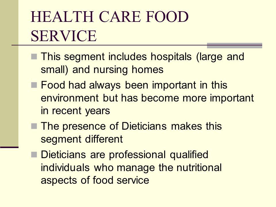 HEALTH CARE FOOD SERVICE