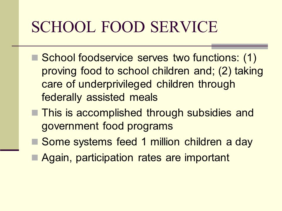 SCHOOL FOOD SERVICE