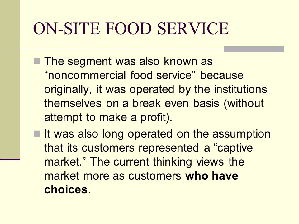 ON-SITE FOOD SERVICE