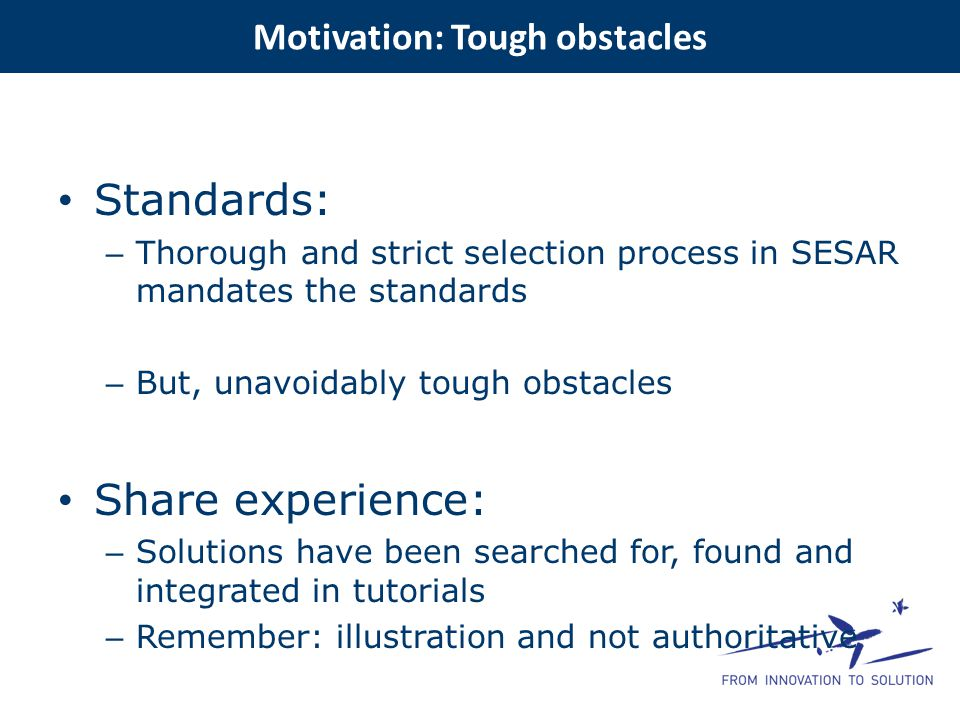 Motivation: Tough obstacles