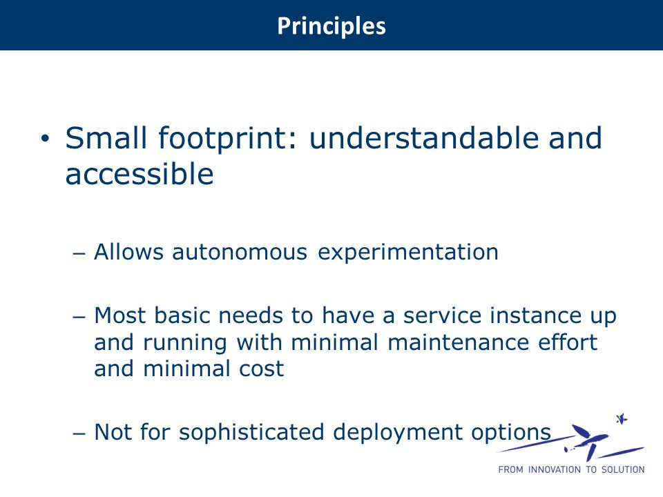 Small footprint: understandable and accessible