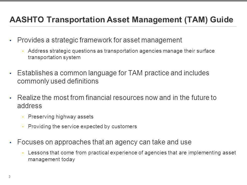 AASHTO Transportation Asset Management (TAM) Guide