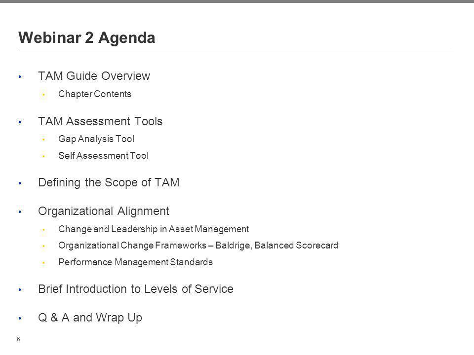 Webinar 2 Agenda TAM Guide Overview TAM Assessment Tools