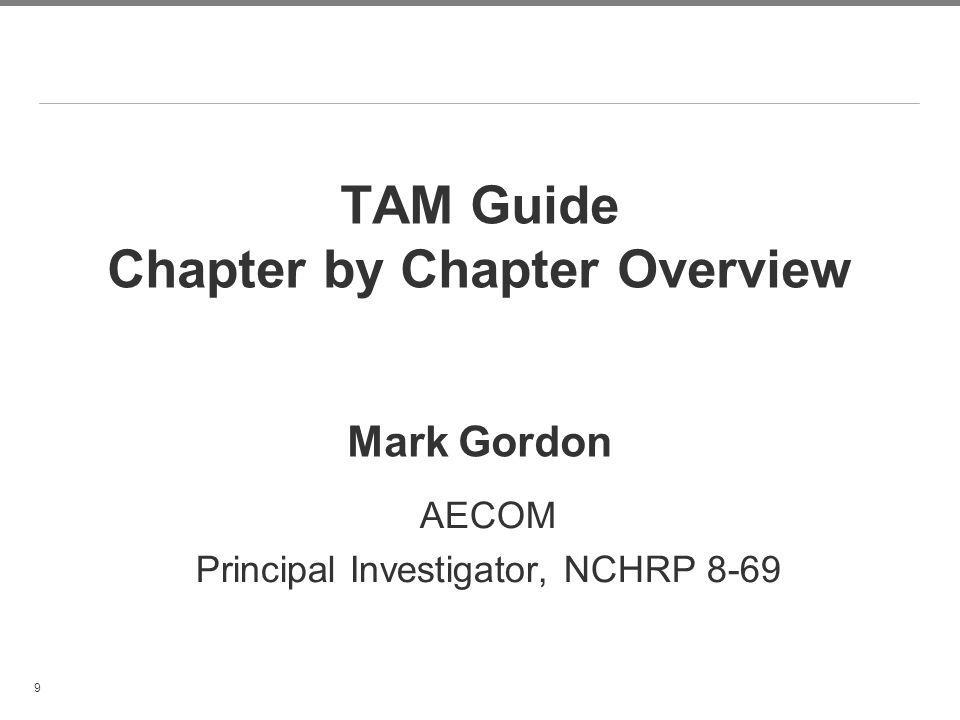 TAM Guide Chapter by Chapter Overview Mark Gordon